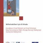 Milletvekilleri için El Kitabı: Çocukların Cinsel Sömürü ve Cinsel İstismara karşı Korunmasına ilişkin Avrupa Konseyi Sözleşmesi (Lanzarote Sözleşmesi)