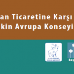 Broşür: İnsan Ticaretine Karşı Eyleme İlişkin Avrupa Konseyi Sözleşmesi