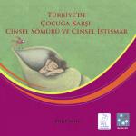 Bilgi Notu: Çocuğa karşı Cinsel Sömürü ve İstismar